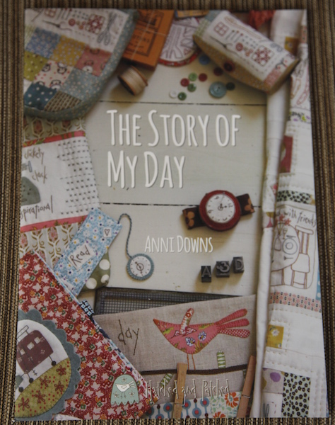 The Story of My Day by Anni Downs (Hatched and Patched)